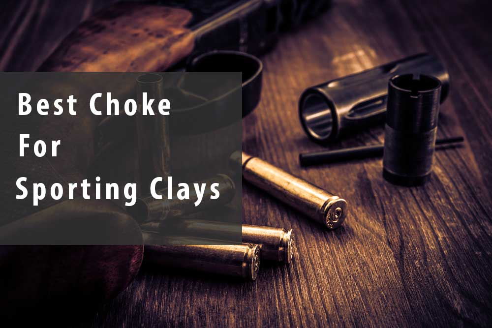choke for sporting clays