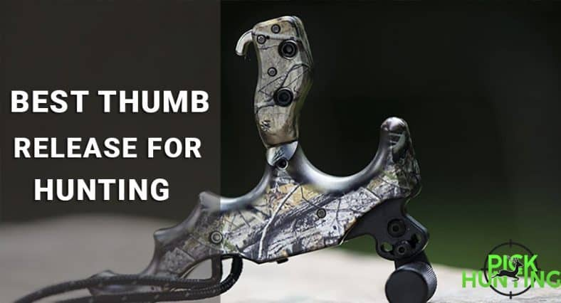 best thumb release for hunting