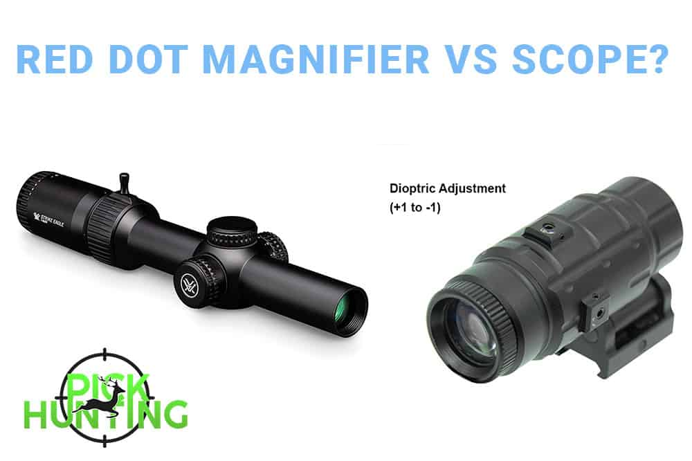 Red Dot Magnifier Vs Scope